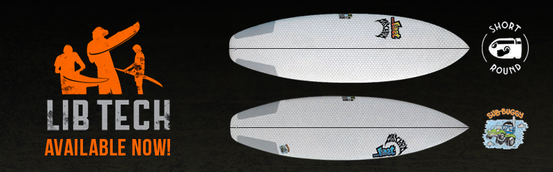 Lib Tech Short Round & Sub Buggy Surfboards