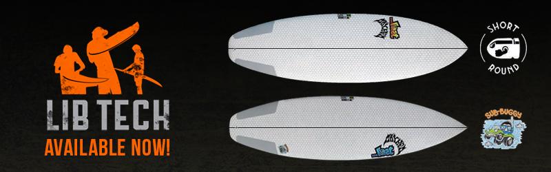 Lib Tech Short Round & Sub Buggy Surfboards