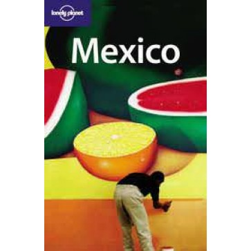 Lonely Planet: Mexico