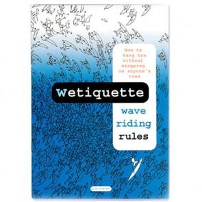 Wetiquette: Wave Riding Rules