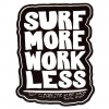 Cleanline Surf Work Less Sticker
