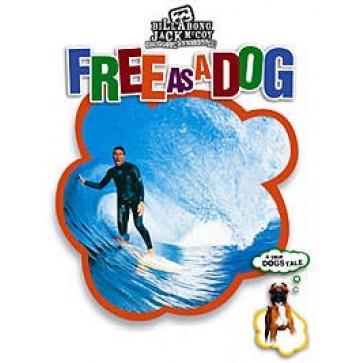 Free As A Dog